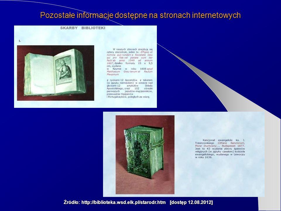 Źródło: http://biblioteka.wsd.elk.pl/starodr.htm [dostęp 12.08.2012]